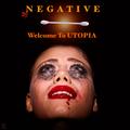 DJ NEGATIVE - WELCOME TO UTOPIA