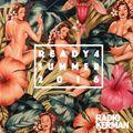 RadioKerman - Ready 4 Summer 2016