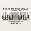 Emissão #107 Pedal de Distorção