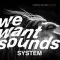 Wewantsounds System #26 05-07-2019