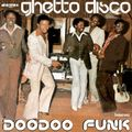 DOODOO FUNK - Ghetto Disco