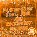 Played some Soul, RnB and Rocksteady records   19.5.2020