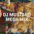 DJ Mustard Dazed Megamix by Tanner