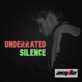 UNDERRATED SILENCE #081