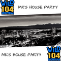 WiLD 104 MK's House Party 9/2