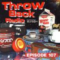 Throwback Radio #107 - DJ Gordo (90's House Mix)