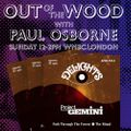 Paul Osborne - Out of the Wood, Show 188