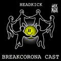 SuckPuck BREAKCORONA CAST #5  By Headkick