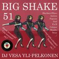 Big Shake – tease 51 – Dj Vesa Yli-Pelkonen – Shock Treatment