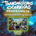 TRANSMISIONES OCEÁNICAS - PROGRAMA 75 (11 de Octubre)