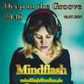 Deep in the Groove 140 (16.07.21)