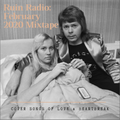 RUIN RADIO : FEBRUARY 2020 MIXTAPE - COVER SONGS OF LOVE & HEARTBREAK