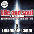 Life & Soul: quello che ci serve e che apre la porta a tutto il resto