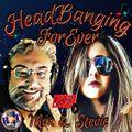 Headbanging Forever Ep.20