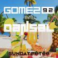 Gomez92 B2B Dansal - Sunday Petee 18-07-21