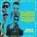 DJ Latin Prince Presents: Sucia Mixtape Part 19 (Urban Latino) RICO SUAVE (BOSTON, MASS)