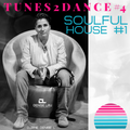 Tunes2Dance #4 - Soulful House #1 - by DJane Denise L'