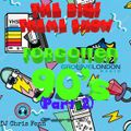 The BIG! Theme Show - Groove London - Forgotten 90's (Part 2)