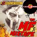 TROY da Show presents: The MF Mixtape - a tribute to MF DOOM