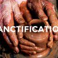 ce qu'est la sanctification et ce qu'elle n'est pas-1