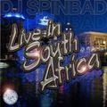 DJ Spinbad Live In South Africa (2012)