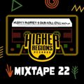 MIGHTY PROPHET'S DUB ROLL CALL #22 by Higher Regions Records