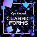 Юра Кислый - Classic Forms # 028
