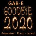 GOODBYE 2020 mixed By Gab-E (2020) 2020-12-31