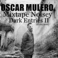 Oscar Mulero - Live @ Mixtape Noisey Dark Entries II (27.04.2016)