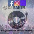 Bollywood Mix 3.0 by DJ Rakiel