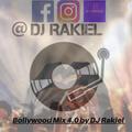 Bollywood Mix 4.0 by DJ Rakiel