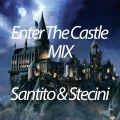 ENTER THE CASTLE MIX
