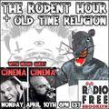 The Rodent Hour Ep. #21 - Cinema Cinema