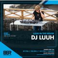 DJ LUUH IN THE HOUSE # 72