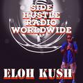 Side Hustle Radio Worldwide 4-25-21