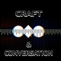 Craft & Conversation - Tom Kendall