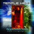 The Psychedelic Bubble May ft Temple Hedz