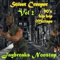 Street Creeper Vol 2{12 inch 90's Hip Hop Mix}