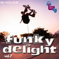 funky delight vol.7""