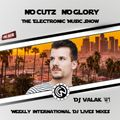 NoCutzNoGlory The Electronic Music Show - Dj Valak - 01.02.2020