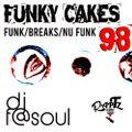 Funky Cakes #98 w. DJ F@SOUL