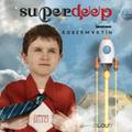 Superdeep 12 • R O B E R M A R T I N