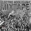 Electro Hooligans Mixtape
