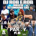 DJ ROB E ROB DJ SMOOVE SKI AFTER PARTY 45