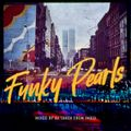 Funky Pearls December 15, 2020 Part 1
