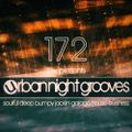Urban Night Grooves 172 By S.W. *Soulful Deep Bumpy Jackin' Garage House Business*