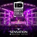 Sander van Doorn - Identity #444 (Live @ Sensation Mexico City 2018)
