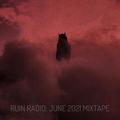 RUIN RADIO : JUNE 2021 MIXTAPE