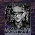 Primary Radio 006 - Andrew Emil // Change Request