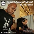 Tech Clubbers Podcast #193 w/ The Fallen (Threads*VARESE) - 14-Apr-21
